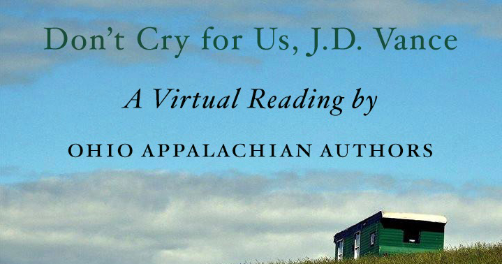 Image of building on hill with text reading Don't Cry for Us, J.D. Vance: A Virtual Reading by Ohio Appalachian Authors